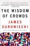 The Wisdom Of Crowds (2004), James Surowiecki