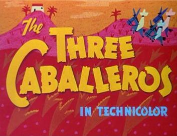 01-ThreeCaballeros-title