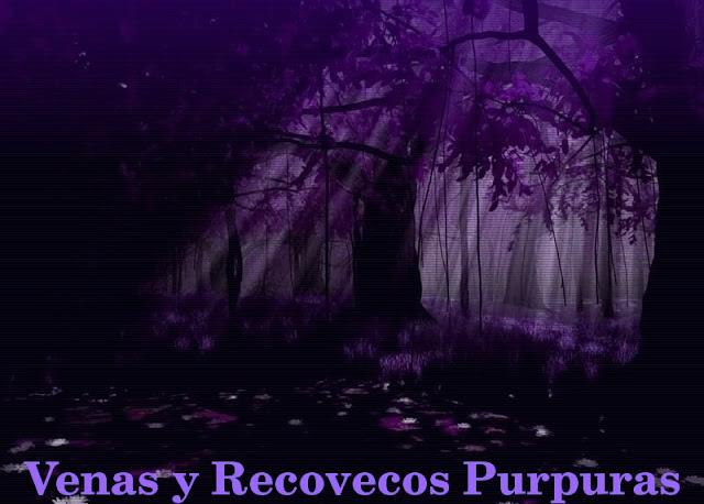 Venas y Recovecos Purpuras