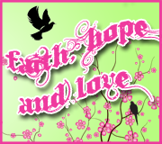 Faith Hope &amp; Love