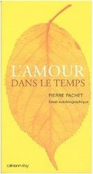 Pierre_Pachet_L_amour_dans_le_temps[10]