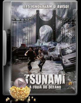 tsunami Tsunami A Furia do  Oceano
