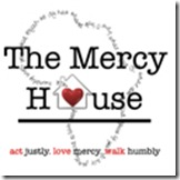 Mercy House Button