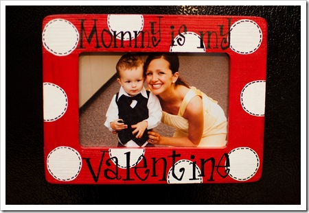 Mommy Is My Valentine Frame