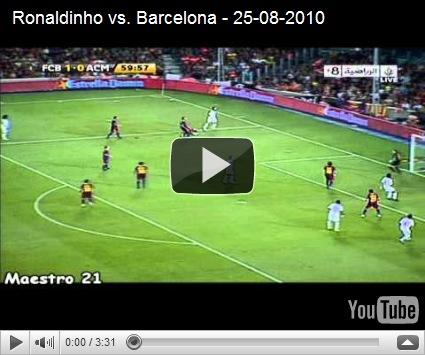 Ronaldinho Vs Barcelona 2010-08-25