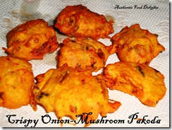 crispy onion-mushroom pakoda