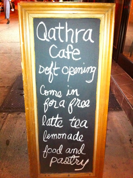 Qathra Cafe Soft Opening Sign