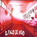 escucha el primer disco de El Falo de Vigo - Donde Está mi Sexo