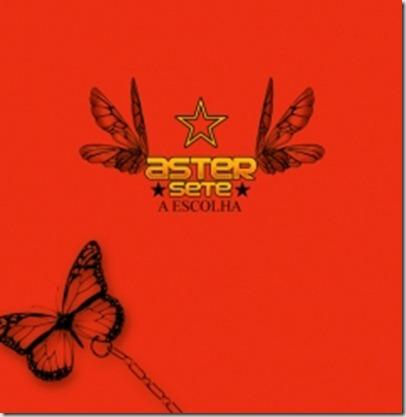 Aster 7 - A Escolha (2006)