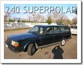 VOLVO 240 SUPER POLAR