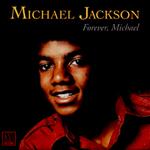 """pochette album michael jackson """"forever michael"""""""