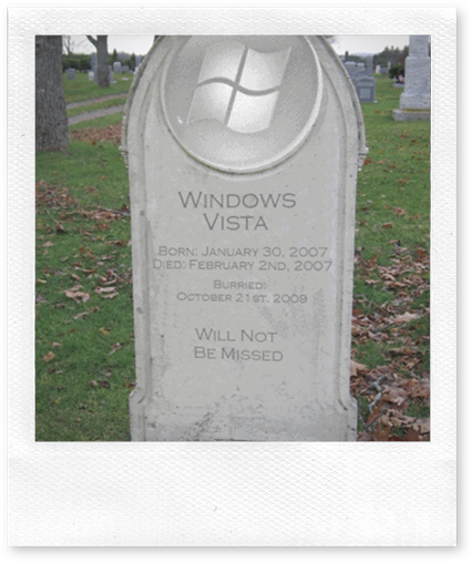 Here be the final resting place of windows vista