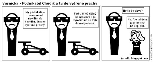 Vesnička - Podnikatel Chudík a tvrdě vydřené prachy.