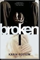 Broken by fossum