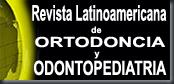 Revista latinoamericana de ortodoncia