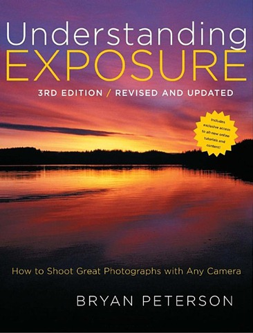 Understanding Exposure, 3rd Edition - Bryan Peterson (2010.08) -cover image