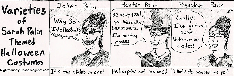 Joker Palin, Hunter Palin, and President Palin are actually her choice for her next three babies' names.