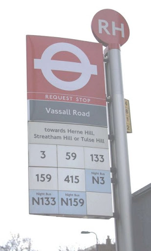 Bus stop sign on junction of Brixton Road/ Vassall Road, SW9