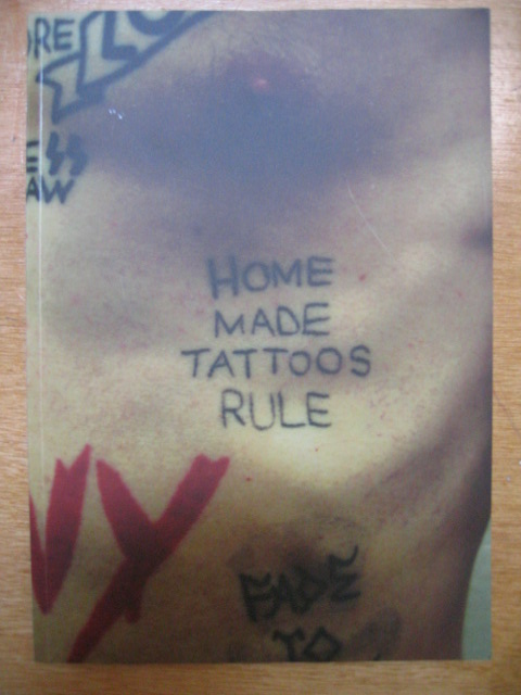 Home Made Tattoos Rule