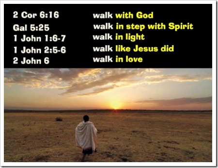 Walk with Him--scriptures