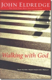 Walking with God_John Eldredge