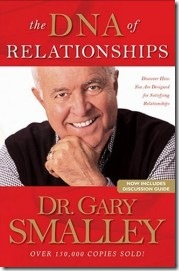 The DNA of Relationships by Gary Smalley