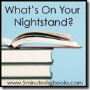 What's on Your Nightstand at _5 minutes for Books_