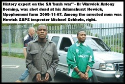 Dorning Dr Warning       murder Howick KZN among3 arrested was SAP insp Michael Sokhela right    Pic       WITNESS Nov2009
