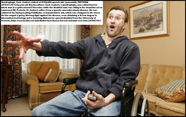 Joubert Zach 40 quadruplegic attacked Affodil Str Lynnwoodrif July292010 robbed of Pathfinder speech computer