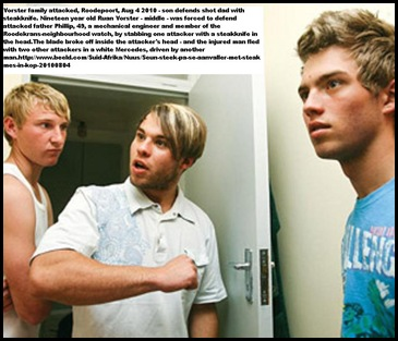 Vorster Ruan 19 defended his dad attacker with steak knife Aug 4 2010 Roodepoort
