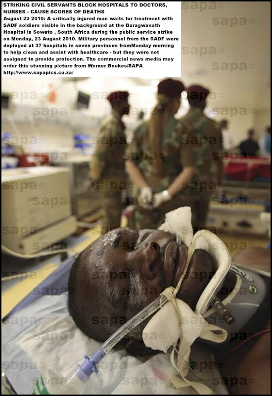 CIVIL SERVANTS STRIKE BARA HOSPITAL INJURED MAN WAITS 23AUG2010 SADF SOLDIERS