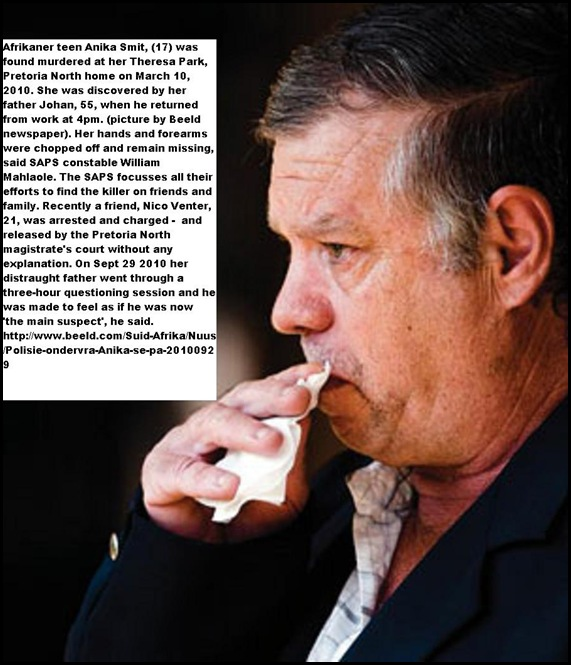 Smit Johan father of Anika Smit who discovered her dismembered body March 10 2010
