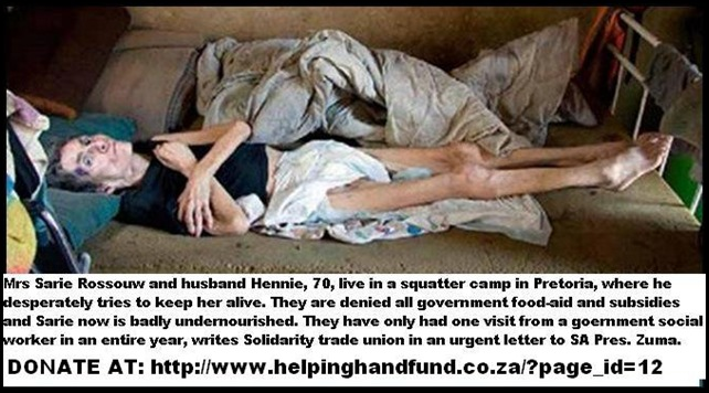 Rosouw Sarie starving to death in squatter camp Pretoria Helping Hand fund Co Za