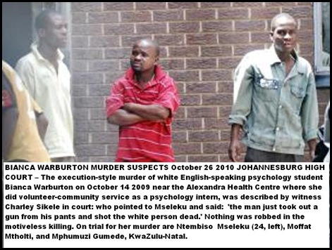 Warburton Bianca murdered psychology student accused NtembisoMasalaku_MoffatMtholti_MphumuziGumedeOct282010