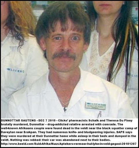 Du Plooy Schalk and Theresa PHARMACISTS at Clicks murdered Dec72010 by drugaddicted relative