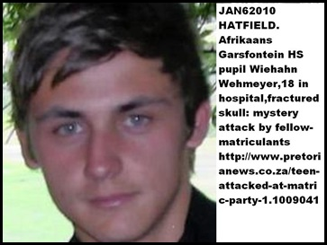 Wehmeyer Wiehann matriculant Hatfield attacked by fellow pupils Jan62010