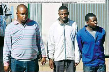 Smit Gericke 28 PIETERSBURG accused murderers TerenceMaredi_JanLamola_MariusMokgokong BEELD