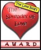 The_Spreader_of_Love_Award[3][1]