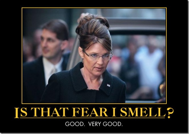 palin-is-that-fear-i-smell-good-very-good