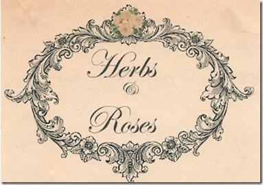 herbs & Roses