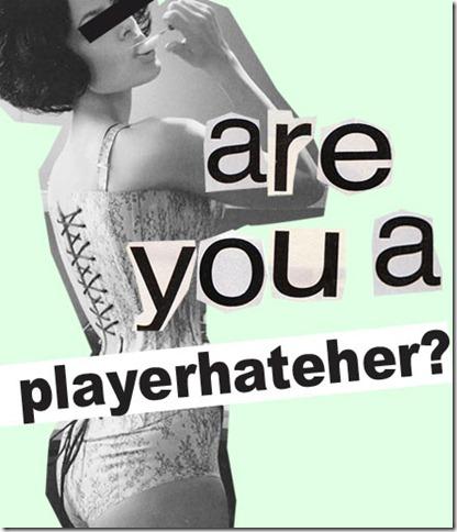 playerhateher3