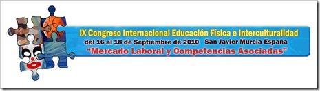IX Congreso Internacional Educación Física e Interculturalidad MURCIA 2010