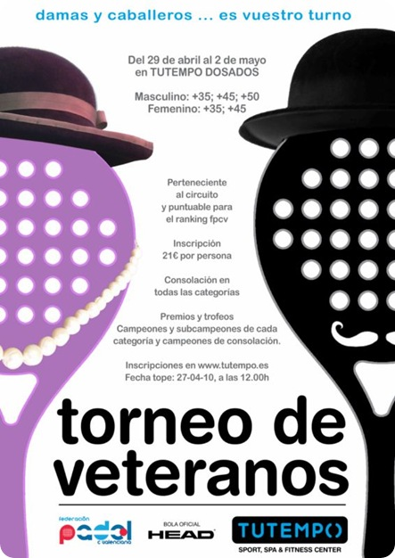 Torneo Padel VETERANOS Club TuTempo Abril 2010