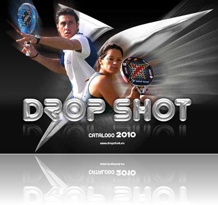 Catálogo DROP SHOT Padel 2010, Palas, Textil, Accesorios