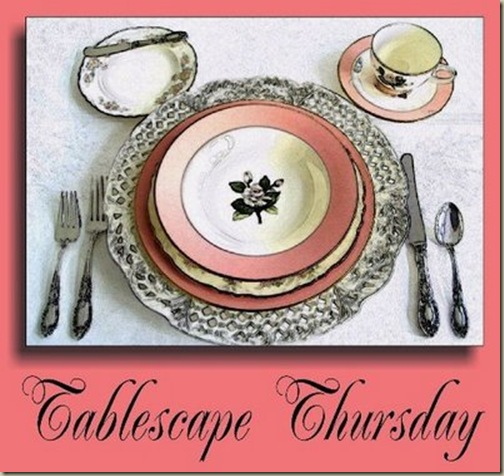tablescapethursdayA