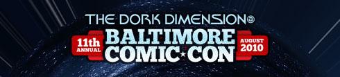 The Dork Dimension at the Baltimore Comic Con, 2010!