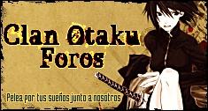 Clan Otaku Foros