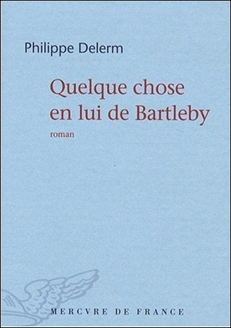Quelques choses de Bartleby