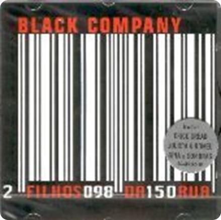 Álbuns Marcantes: Black Company – Filhos Da Rua