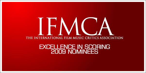 The International Film Music Critics Association 2009 Nominees for Scoring Excellence